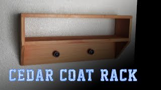 Wood Working Projects: Cedar Coat Rack