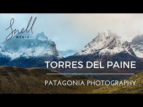 Torres del Paine Travel Photography Vlog