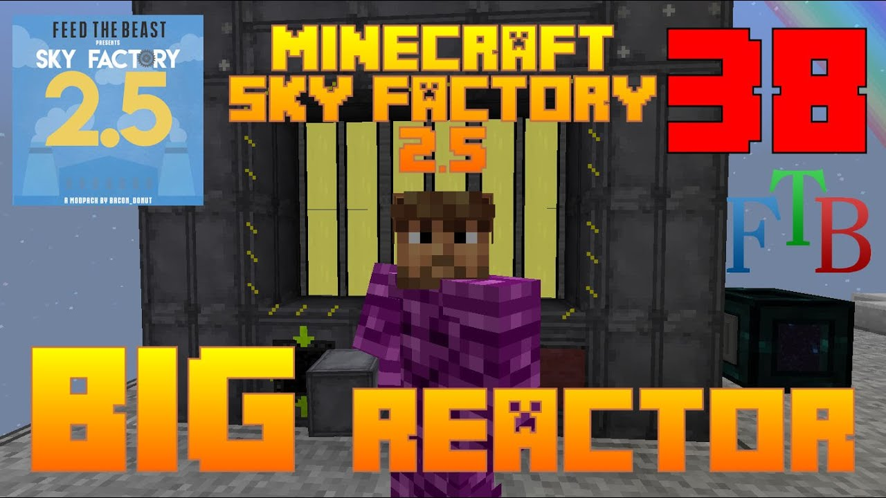 Big reactors sky factory 25 ftb minecraft episode 38 big reactors sky factory 25 ftb minecraft episode 38 tutorial youtube baditri Choice Image