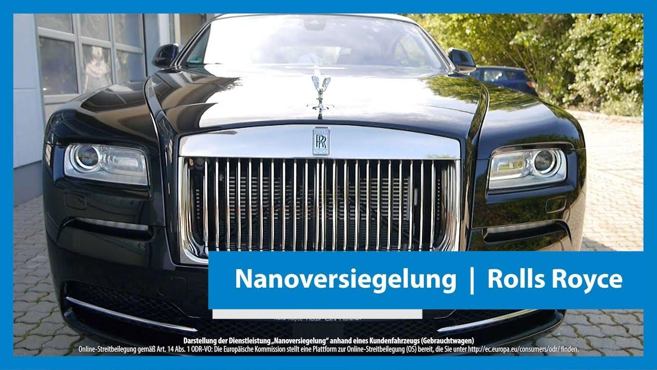 nanoversiegelung f r einen rolls royce kundenfahrzeug gebrauchtwagen 4k uhd youtube. Black Bedroom Furniture Sets. Home Design Ideas