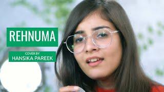 Rehnuma | cover by @Hansika Pareek | Sing Dil Se | Rocky Handsome | John Abraham | Shruti Haasan