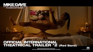 Mike And Dave Need Wedding Dates [Official International RED-BAND Trailer in HD (1080p)] R