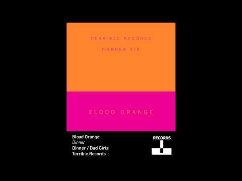 Blood Orange - Dinner