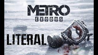 Литерал - Metro: Exodus