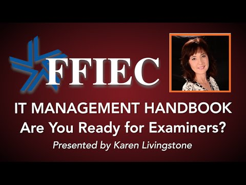 FFIEC IT Management Handbook: Are You Ready for Examiners?