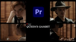 The Queen's Gambit Montage Editing | Adobe Premiere Pro CC Tutorial