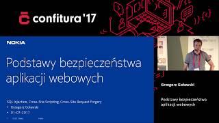 2017 - Grzegorz Goławski - Podstawy bezpieczeństwa aplikacji webowych