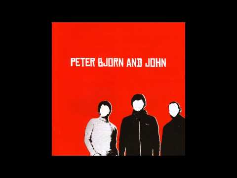 Peter Bjorn And John - People They Know