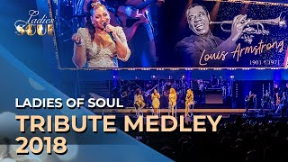 Ladies of Soul 2018 | Tribute Medley