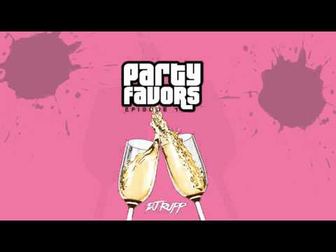DJ RUPP - PARTY FAVORS MiX