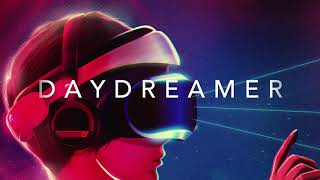 DAYDREAMER - A Chill Synthwave Special