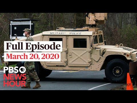 PBS NewsHour live episode, Mar 20, 2020