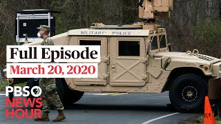 PBS NewsHour live episode, Mar 20, 2020