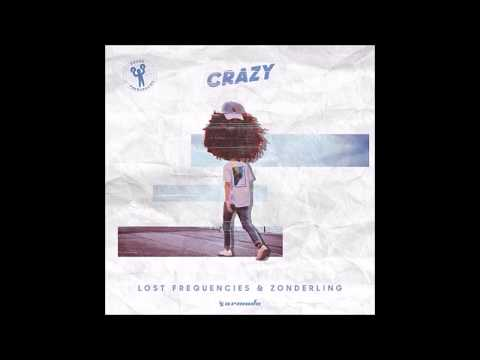 Lost Frequencies & Zonderling  Crazy Extended Mix