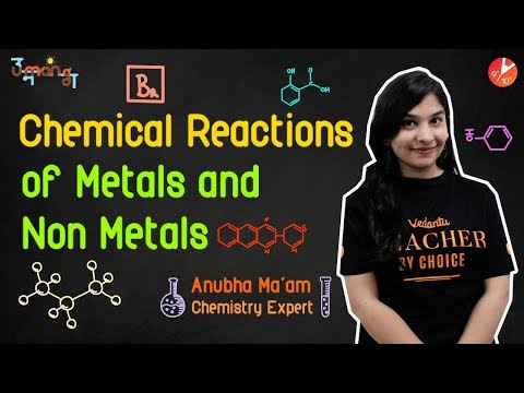 Chemical Reactions Of Metals And Non-Metals L3   CBSE Class 10 Science Chapter 3   Vedantu Class 10