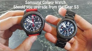 Samsung Galaxy Watch : Upgrade from the Samsung Gear S3 or another Wear OS Device?