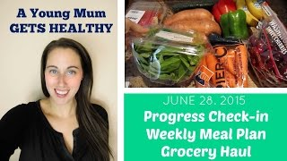 A Young Mum Gets Healthy: Check-in | June 28. 2015