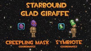 [starbound guide] Creepling Mask Symbiote coordinates (rare) Glad Giraffe