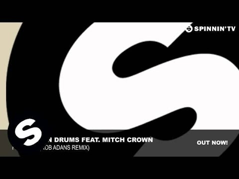 sebastien-drums-feat.-mitch-crown---fly-again-(rob-adans-remix)
