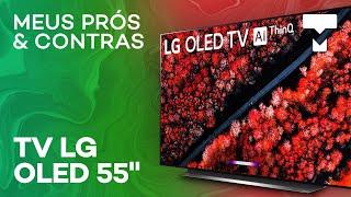 Prós e contras de ter uma TV com tela OLED - Teste com a LG C9 4K 55
