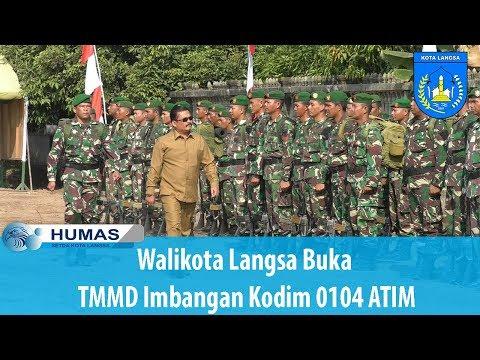 Walikota Langsa Buka TMMD Imbangan Kodim 01014 ATIM