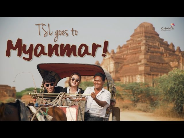 Myanmar - A Romantic Lovers' Getaway - TSL Escapades: Episode 3