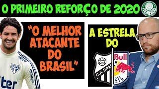O 1º reforço do Palmeiras para 2020 / Diniz vê Pato como o melhor do Brasil / O cara do Red Bull