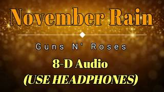 8D Audio 🎧 Guns N' Roses - November Rain (Lyric Video) [HD] [HQ]