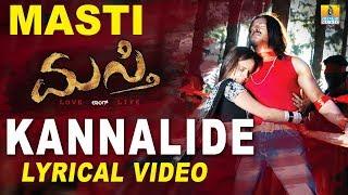 Masti - Kannalide Lyrical Video Song | Kannada Movie Song | Upendra, Jenifer Kotwal
