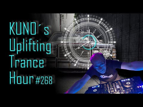 ♫ KUNO´s Uplifting Trance Hour 268 (February 2020) I Unforgettable Unbelievable Trance Mix