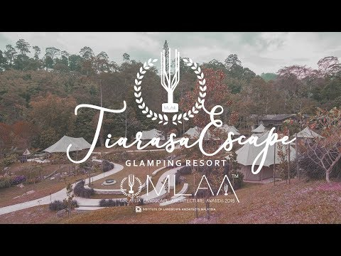 MLAA Project Of The Year 2018 - TIARASA ESCAPE GLAMPING RESORT