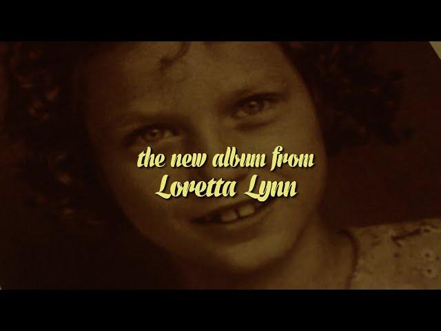 Loretta Lynn - Still Woman Enough (Album Trailer)