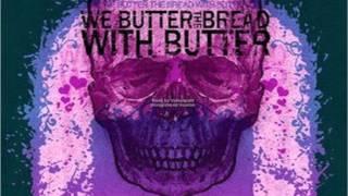 We Butter The Bread With Butter - Der Kuckuck Und Der Ese HD