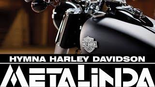 HYMNA HARLEY DAVIDSON - METALINDA (METALINDA)