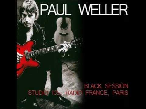 Paul Weller - Ohio (Black Session 16/10/1992)