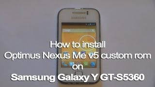 How to install Optimus Nexus Me v5 ROM on Galaxy Y + Quick Review