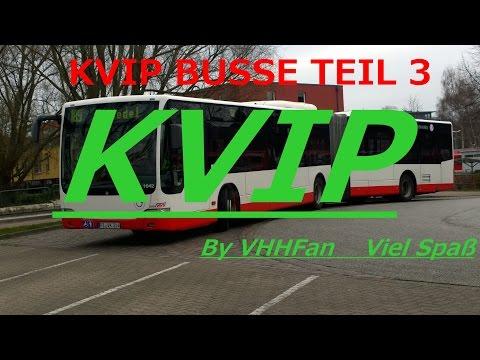 KVIP BUSSE Teil 3