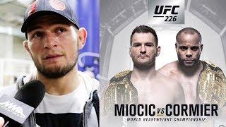 ПРОГНОЗ ХАБИБА НА БОЙ КОРМЬЕ - СТИПЕ МИОЧИЧ НА UFC 226 !