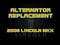 ? 2008 Lincoln MKX  - Ford Edge - How To Replace The Alternator