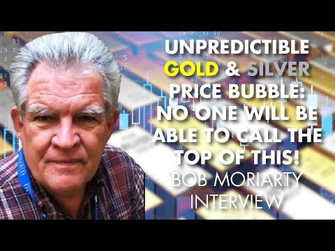 UNPREDICTIBLE GOLD & SILVER PRICE BUBBLE: No One Will Be Able To Call The Top Of This! B. Moriarty