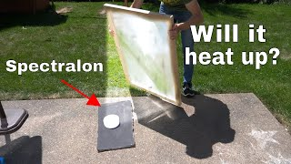 Spectralon-The World's Whitest Material vs Giant Solar ScorcherWill it Heat Up?