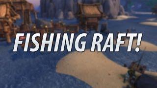 ★ WoW Vanity - Fishing Raft!