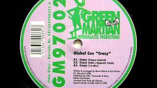 Global Cee - Crazy (1st Mix)