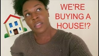 OMG! WE'RE BUYING A HOUSE| HOUSE HUNTING VLOG
