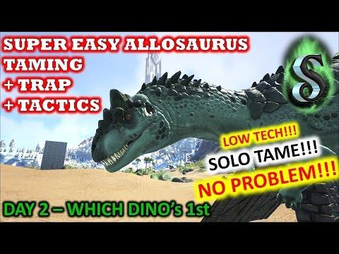 ARK: SOLO LOW TECH PVP - S1E2 - SUPER EASY ALLOSAURUS TAME + TRAP + TACTICS