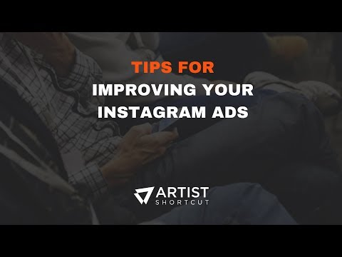 Tips For Improving Your Instagram Ads For Music Artists  Artist Shortcut