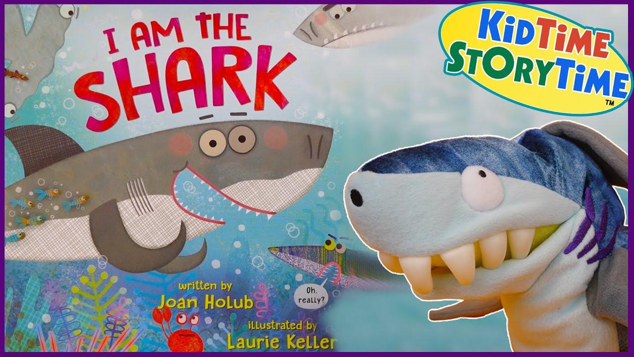I am the Shark 🦈 Kids Shark Book Read Aloud