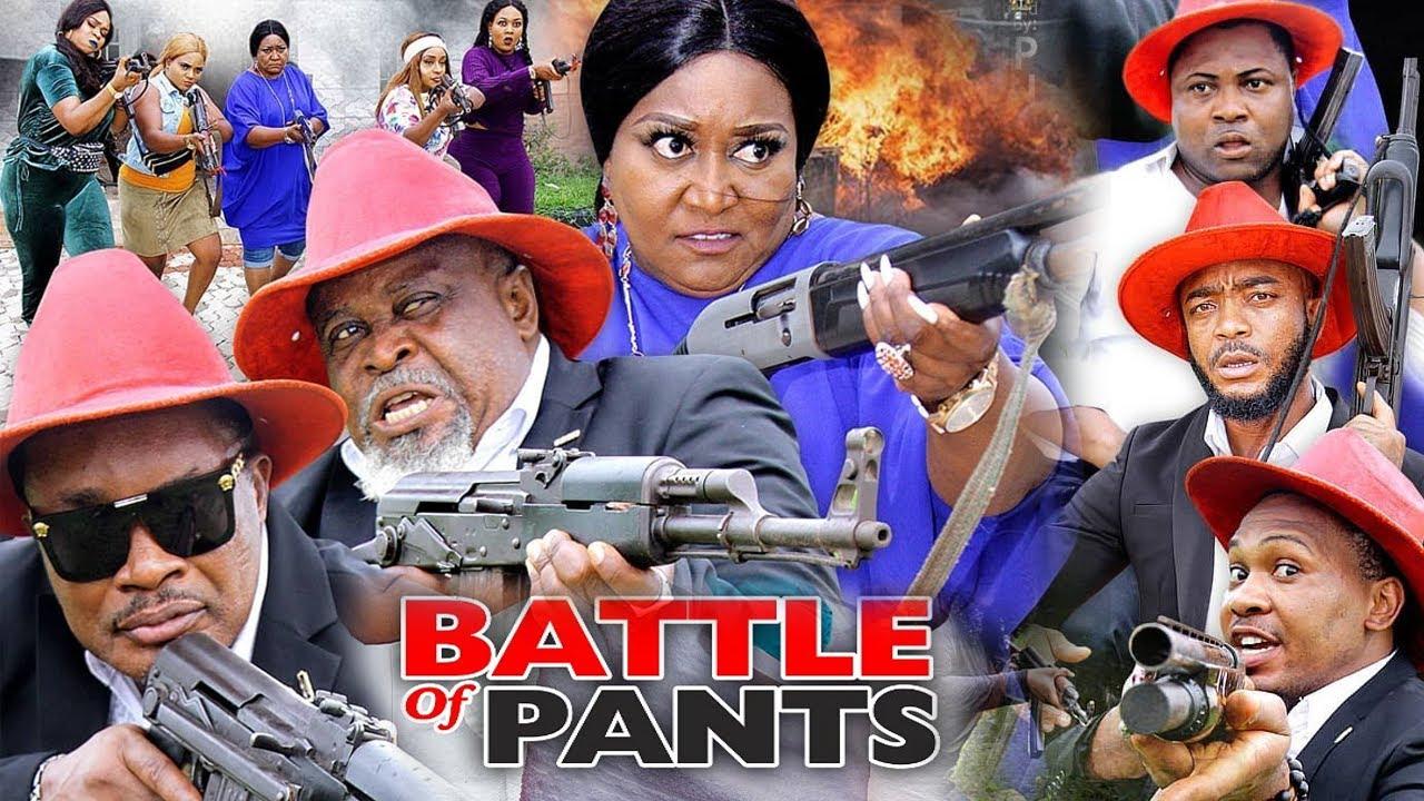 Download BATTLE OF PANTS SEASON 7 (NEW HIT MOVIE) - 2020 LATEST NIGERIAN NOLLYWOOD MOVIE