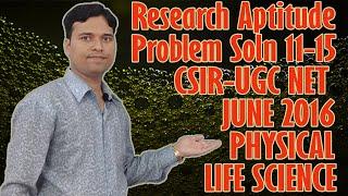 158. UGC-CSIR NET |General Aptitude prob 11- 15 | Physical, Life Science June 2016 @ 3/4