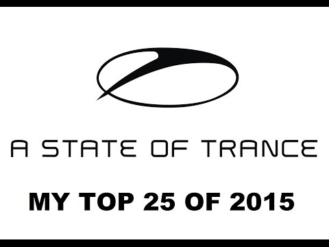 ASOT 2015: MY TOP 25 TUNES OF THE YEAR